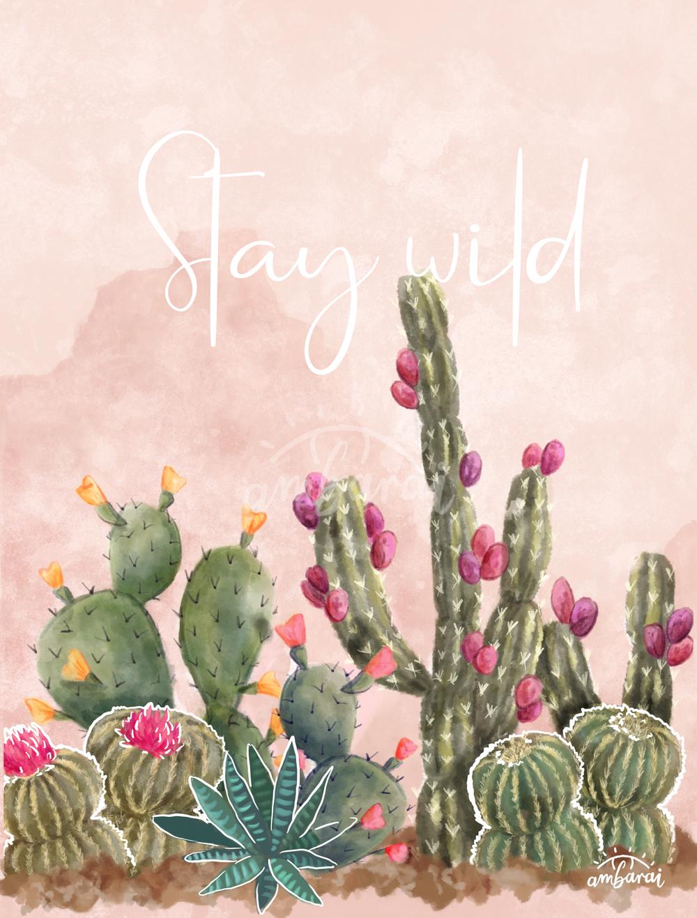 "Láminas. Lámina de cactus con texto ""Stay wild"""
